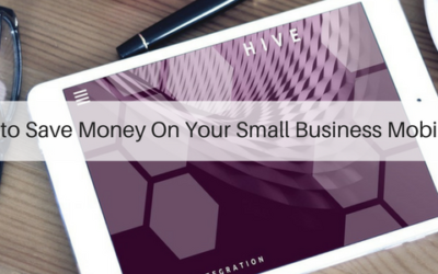 5 Ways to Save Money On Your Small Business Mobility Plan